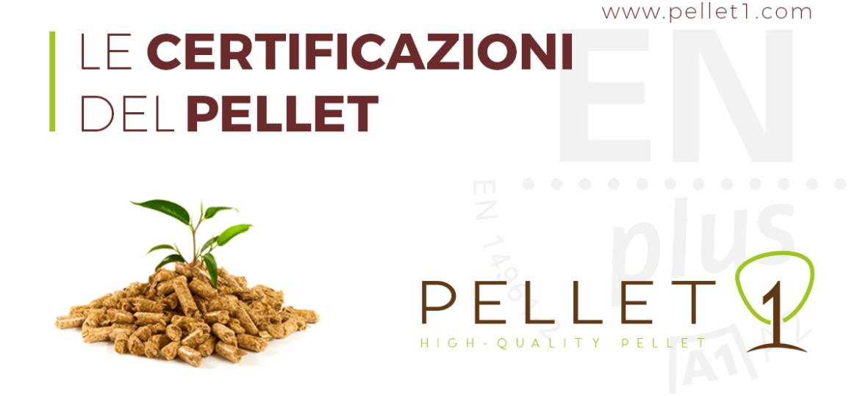 le certificazioni del pellet